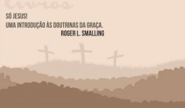 so-jesus-graca-smalling_livro