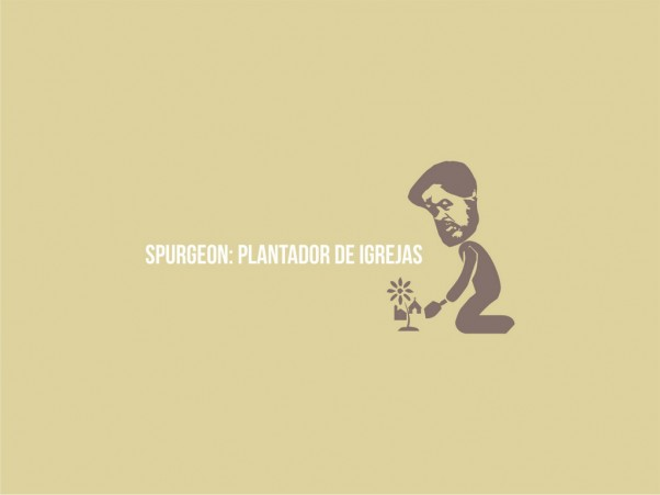 spurgeon-plantador-igrejas